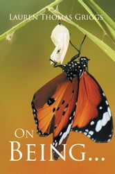 On Being... ebook by Lauren Thomas Griggs