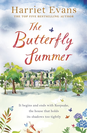 The Butterfly Summer - Dark family secrets hide in the shadows of a forgotten Cornish house ebook by Harriet Evans