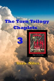 The Torn Trilogy Chaplets 3 - Torn From the Inside Out ebook by Josephine Thompson,Sara Niles (Pen)