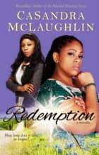 Redemption ebook by CaSandra McLaughlin