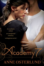 Academy 7 ebook by Anne Osterlund