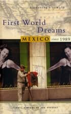 First World Dreams ebook by Alexander S. Dawson
