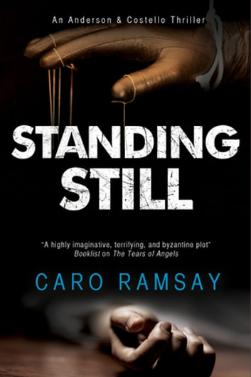 Standing Still - A Scottish police procedural ebook by Caro Ramsay