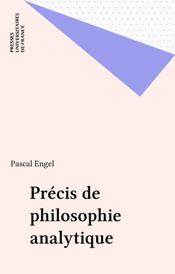 Précis de philosophie analytique ebook by Pascal Engel