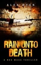 Rain unto Death ebook by Alex Ryan