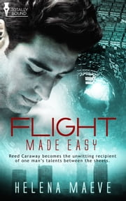 Flight Made Easy ebook by Helena Maeve