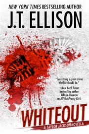 Whiteout - a Taylor Jackson novella ebook by J.T. Ellison