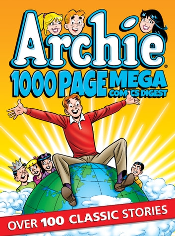 Archie 1000 Page Comics Mega-Digest eBook by Archie Superstars