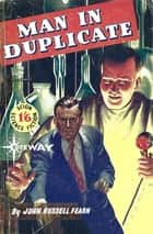 Man in Duplicate ebook by John Russell Fearn, Vargo Statten