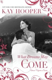 What Dreams May Come ebook by Kay Hooper