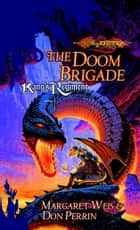 The Doom Brigade ebook by Don Perrin,Margaret Weis
