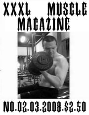 JASON W. NOSEWORTHY'S XXXL MUSCLE MAGAZINE NO.02 ebook by JASON W. NOSEWORTHY
