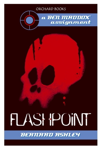Ben Maddox: Flashpoint ebook by Bernard Ashley