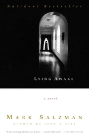 Lying Awake: A Novel - A Novel ebook by Mark Salzman