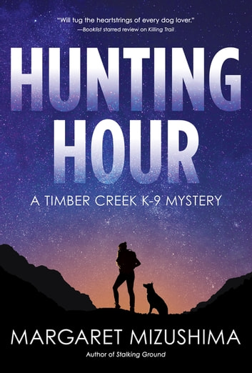 Hunting Hour - A Timber Creek K-9 Mystery ebook by Margaret Mizushima