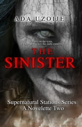 The Sinister ebook by Ada Uzoije