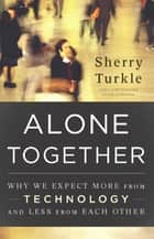 Alone Together ebook by Sherry Turkle