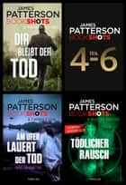 James Patterson Bookshots - Teil 4-6 ebook by James Patterson