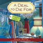 A Deal to Die For audiobook by