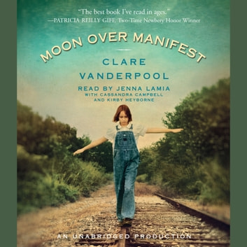 Moon Over Manifest audiobook by Clare Vanderpool