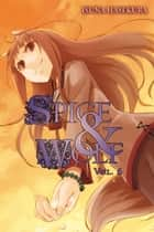 Spice and Wolf, Vol. 6 (light novel) ebook by Isuna Hasekura