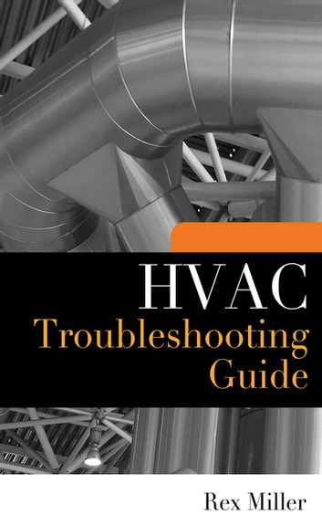 Hvac troubleshooting guide ebook by rex miller 9780071605076 hvac troubleshooting guide ebook by rex miller fandeluxe Images