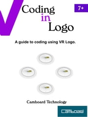 Coding in Logo ebook by Camboard Technology