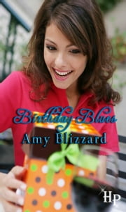Birthday Blues ebook by Amy Blizzard