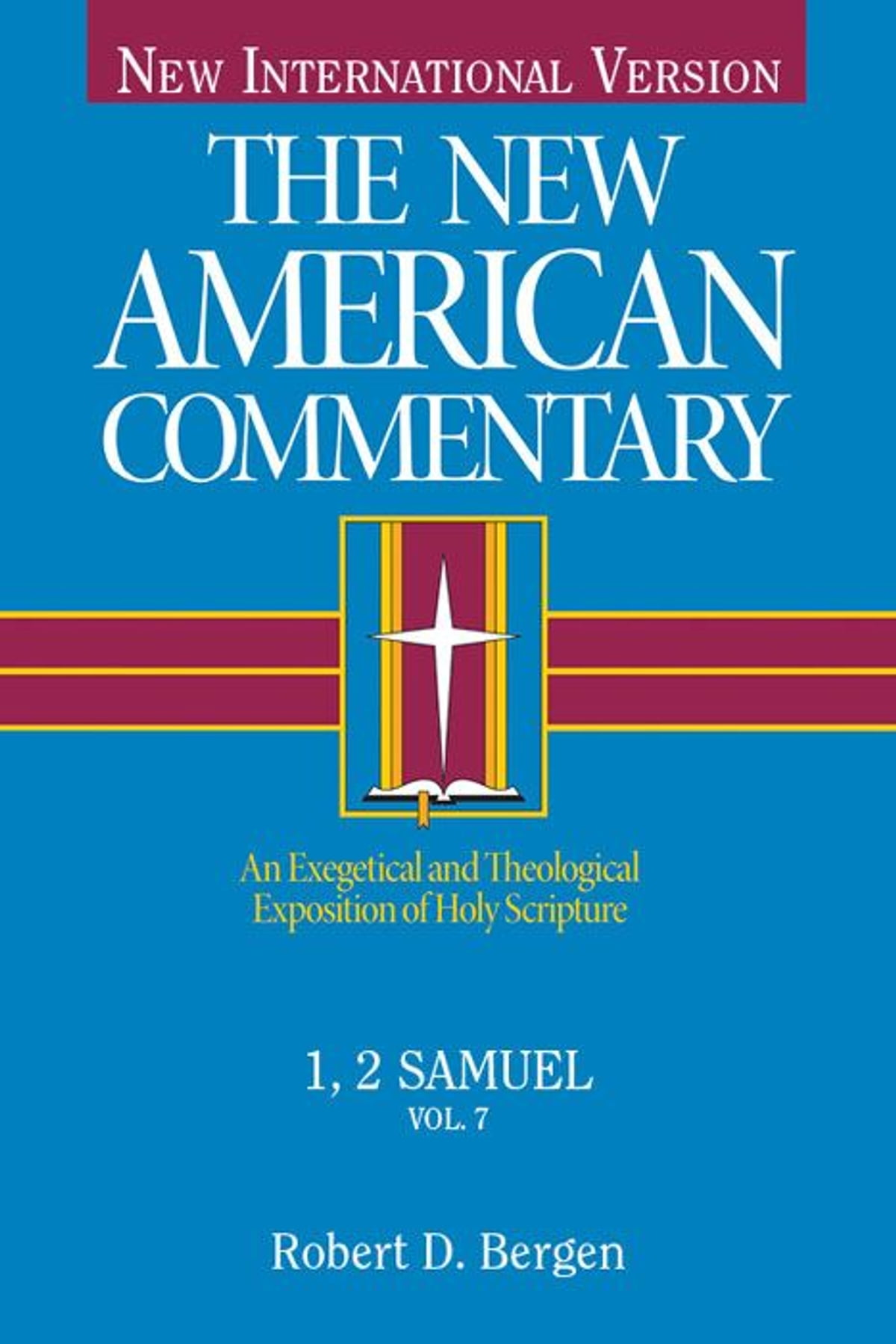 The new american commentary volume 7 1 2 samuel ebook by robert the new american commentary volume 7 1 2 samuel ebook by robert d bergen 9781433675539 rakuten kobo fandeluxe Ebook collections