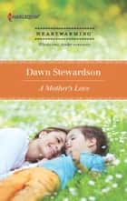 A Mother's Love ebook by