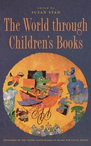 The World through Children's Books ebook by Susan Stan,Betsy Hearne