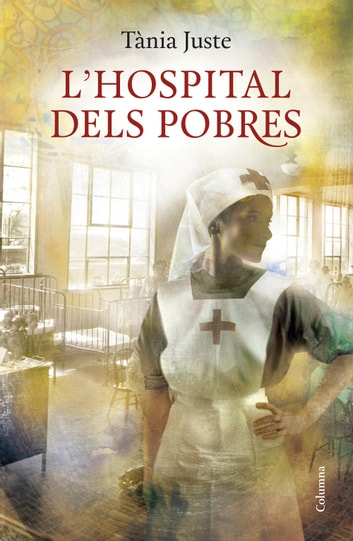 L'hospital dels pobres ebook by Tània Juste