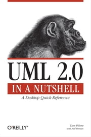 UML 2.0 in a Nutshell ebook by Dan Pilone,Neil Pitman