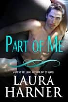 Part of Me ebook by Laura Harner