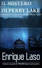 Il Mistero di Perry Lake ebook by Enrique Laso