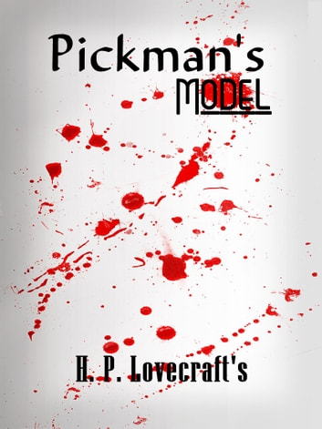 Pickman's Model ebook by H. P. Lovecraft