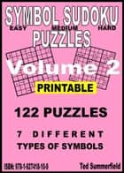 Symbol Sudoku Puzzles Volume 2 ebook by Ted Summerfield