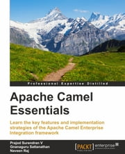 Apache Camel Essentials ebook by Kobo.Web.Store.Products.Fields.ContributorFieldViewModel