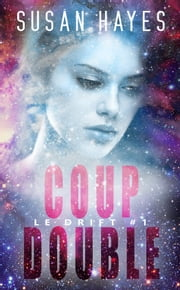 Coup double - Le Drift #1 ebook by Flora Bruneau, Susan Hayes