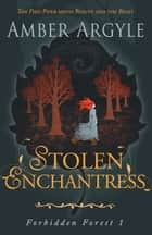 Stolen Enchantress - Beauty and the Beast meets The Pied Piper ebook by Amber Argyle