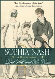 Lord Will & Her Grace ebook by Sophia Nash
