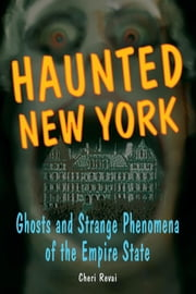 Haunted New York ebook by Cheri Revai