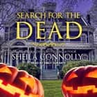 Search for the Dead audiobook by Sheila Connolly