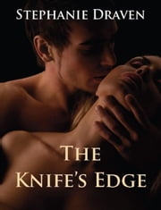 The Knife's Edge (Historical Fantasy Romance) ebook by Stephanie Draven