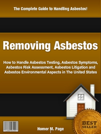 Removing Asbestos ebook by Homer M. Page