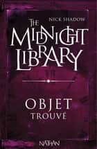 Objet trouvé ebook by Shaun Hutson,Nick Shadow,Alice Marchand