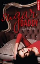 Sugar Daddy Sugar bowl - tome 1 ebook by Sawyer Bennett, Claire Sarradel
