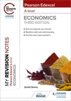 My Revision Notes: Edexcel A Level Economics Third Edition ebook by