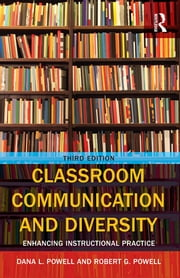 Classroom Communication and Diversity - Enhancing Instructional Practice ebook by Robert G. Powell,Dana Powell
