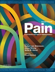 Pain - Elsevier on VitalSource - a textbook for health professionals ebook by Hubert van Griensven,Jenny Strong,Anita M. Unruh
